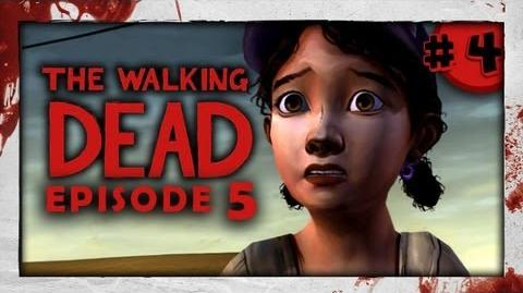 The Walking Dead: Episode Five - Part 4