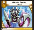 Blinder Beetle/Gallery