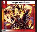 Magma Madness