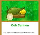 Cob Cannon/Gallery