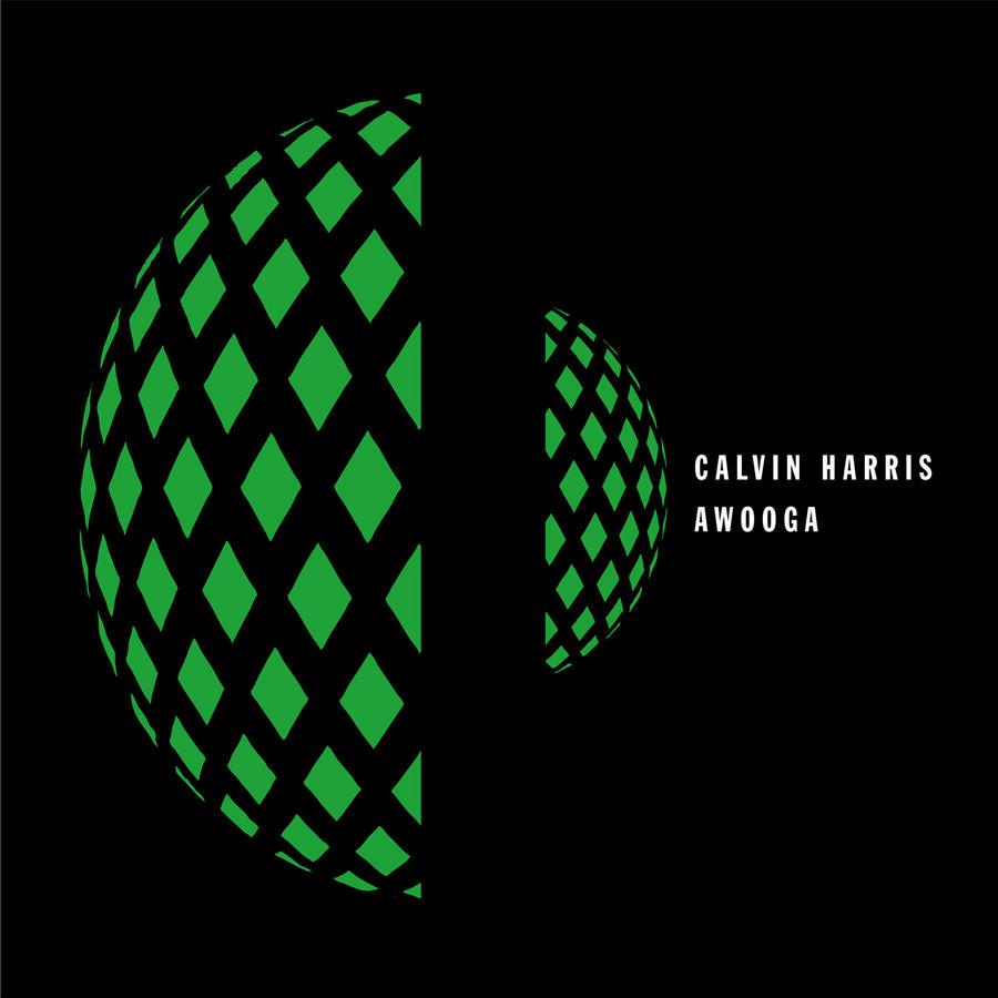 Awooga - Calvin Harris... Calvin Harris I Need Your Love Album Cover