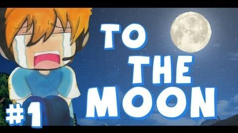 To the Moon - Part 1