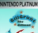 Gill Grunt the Gillman