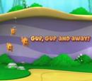 Gup, Gup, y Lejos!