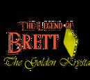 Capítulos de The Legend of Brett: The Golden Krystal