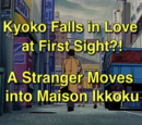 Kyoko Falls in Love at First Sight?! A Stranger Moves into Maison Ikkoku
