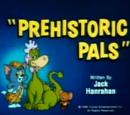 Prehistoric Pals