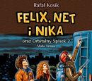Felix, Net i Nika oraz Orbitalny Spisek 2: Mała Armia