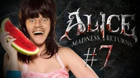 Alice: Madness Returns - Part 7