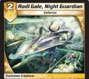 Rodi Gale, Night Guardian