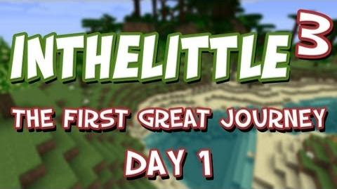 InTheLittleCubed The First Great Journey - Day 1