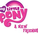 My Little Pony: A New Frienship