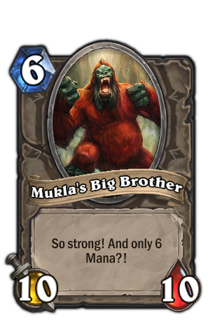 Mukla's Big Brother - Hearthstone: Heroes of Warcraft Wiki