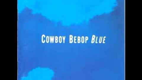 Cowboy Bebop OST 3 Blue - Blue