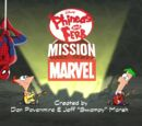 Phineas and Ferb: Mission Marvel/Credits