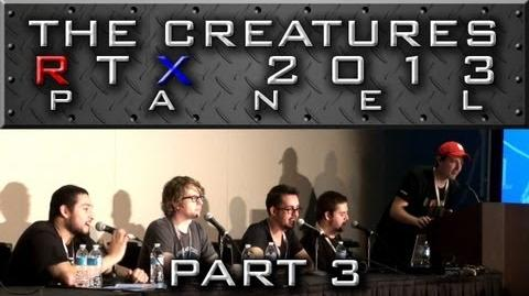 """The Creatures Panel - Part 3 """"Sp00n's Face Reveal, More Q&A, and Goodbye"""" (RTX 2013)"""