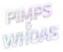 Pimps and Whoas.png