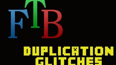 FTB Duplication Glitches
