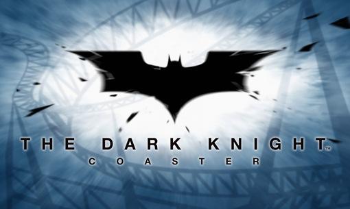 Six Flags Batman The Dark Knight