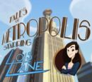 Tales of Metropolis (Shorts) Episode: Lois Lane
