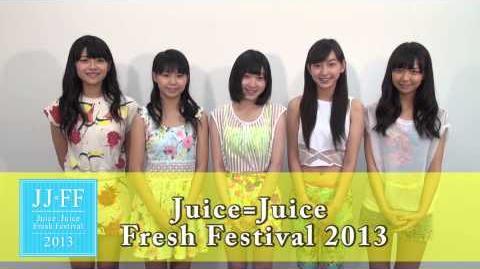 Juice=Juice Fresh Festival 2013