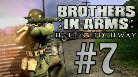 Brothers in Arms Hell's Highway - 7 BLOWING UP TRUCKS!