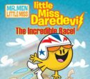 Little Miss Daredevil: The Incredible Race!