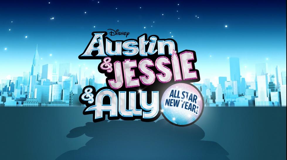 Austin Amp Jessie Amp Ally All Star New Year Disney Wiki