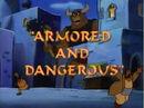 ArmoredandDangerous.jpg