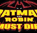 Batman y Robin Deben Morir