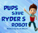 Pups Save Ryder's Robot
