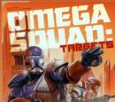 Omega Squad: Targets