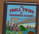 The Troll Twins of Underbridge Academy
