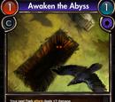 Awaken the Abyss