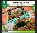 Taunting Totem