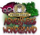 Fiction Fixers: Adventure in Wonderland