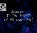 Journey to the Bottom of the Crash Pit