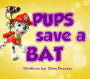 Pups Save a Bat