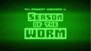 Season of the Worm - Title Card.png