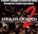 Deadlocked 2