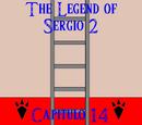 The Legend of Sergio 2: Capítulo 14
