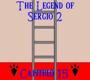 The Legend of Sergio 2: Capítulo 15