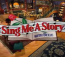 Sing Me a Story with Belle