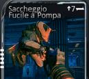 Saccheggio Fucile a Pompa
