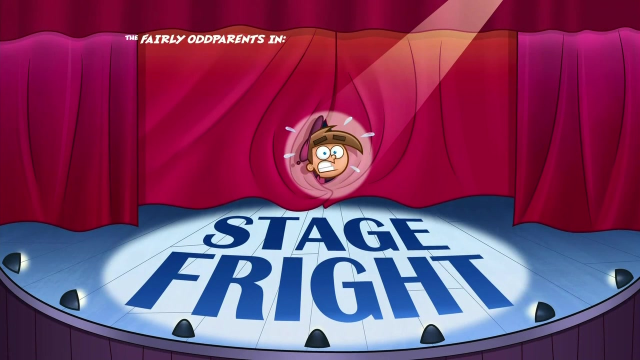 Stage_Fright on Fairly Odd Parents Wiki Timmy Turner And The