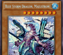 Blue Storm Dragon, Maelstrom