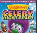 Celery Night Fever