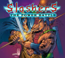 Slashers: The Power Battle