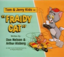 Fraidy Cat (Tom & Jerry Kids episode)