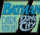 Batman: Caballero Oscuro, Ciudad Oscura